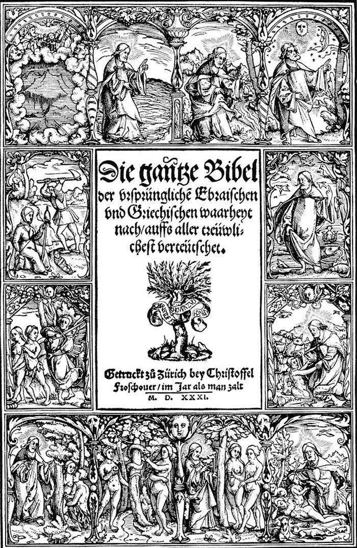 Titelblatt der reformierten Zürcher Bibel von 1531 (Bild: Christoffel Froschauer, Wikimedia)